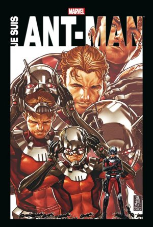 Je Suis Ant-Man édition TPB Hardcover - Marvel Anthologie