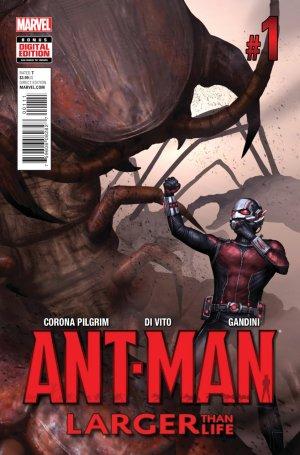 Ant-Man - Larger Than Life # 1