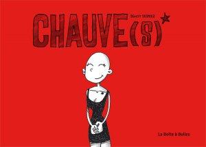 Chauve(s) T.1