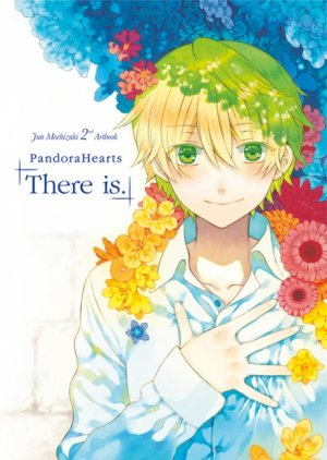 Pandora Hearts - There is. édition Simple