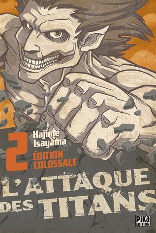 couverture, jaquette L'Attaque des Titans 2 Colossale (Pika) Manga