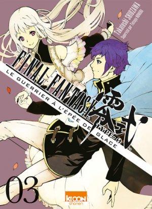 Final Fantasy Type-0 – Le Guerrier à l'épée de glace T.3