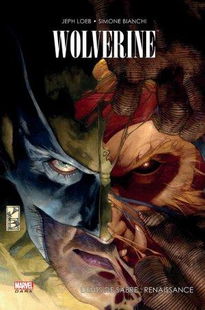 Wolverine - Dents de sabre : Renaissance
