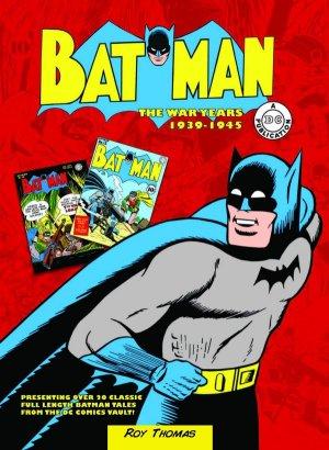 Batman - The War Years 1939-1945 édition TPB hardcover (cartonnée)