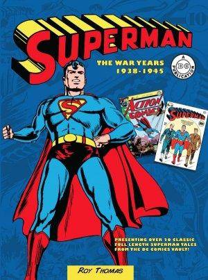 Superman - The War Years 1938-1945 édition TPB hardcover (cartonnée)