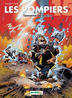Les pompiers 15 - Tonnerre de braise