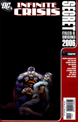 Infinite Crisis - Secret Files and Origins 2006 édition Issues