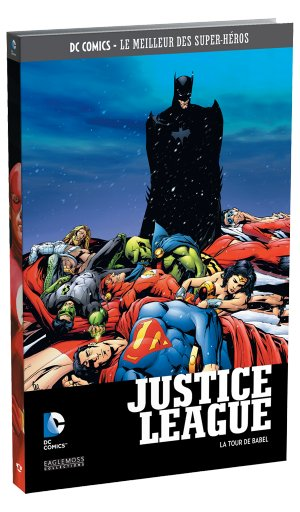 DC Comics - Le Meilleur des Super-Héros 6 - Justice League la tour babel