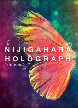 Nijigahara Holograph édition Simple