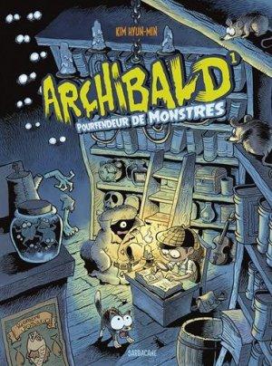 Archibald, pourfendeur de monstres T.1