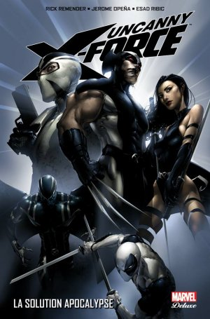 Uncanny X-Force édition TPB Hardcover - Marvel Deluxe - Issues V1