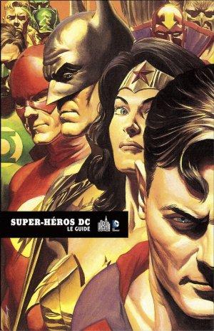 Super-Héros DC le guide