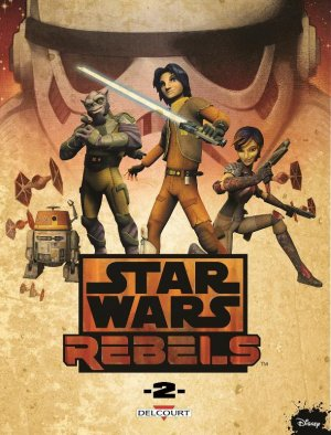 Star Wars - Rebels T.2