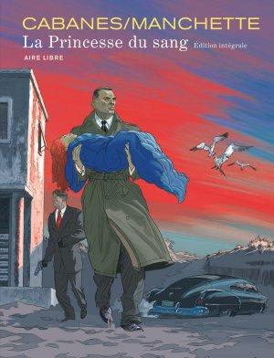 La princesse du sang édition intégrale