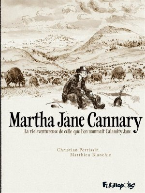Martha Jane Cannary édition intégrale