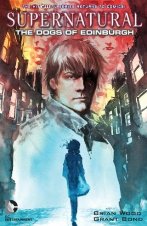 Supernatural - The Dogs of Edinburgh édition TPB softcover (souple)