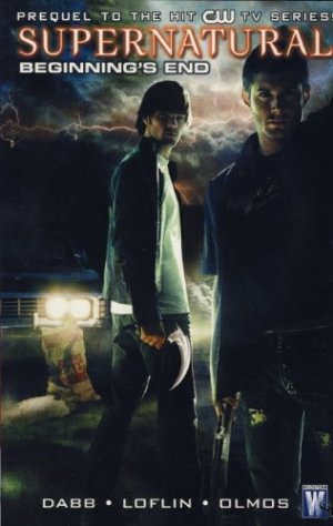 Supernatural - Beginning's End édition TPB softcover (souple)