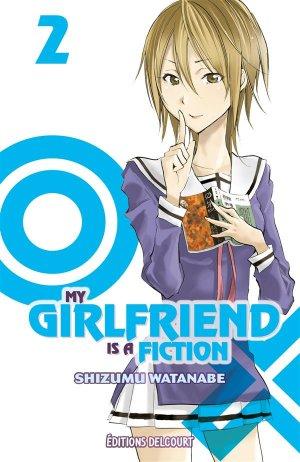 My girlfriend is a fiction T.2