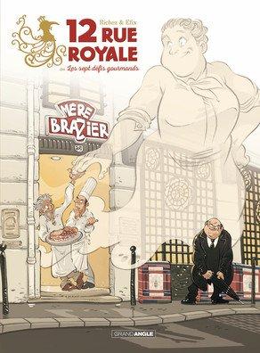 12 Rue Royale - ou les sept défis gourmands