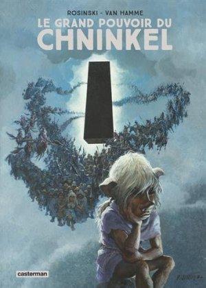 Le Grand Pouvoir du Chninkel édition Réédition intégrale 2015