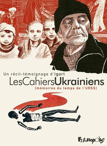 Les Cahiers Ukrainiens - Mémoires du temps de l'URSS édition Réédition augmentée