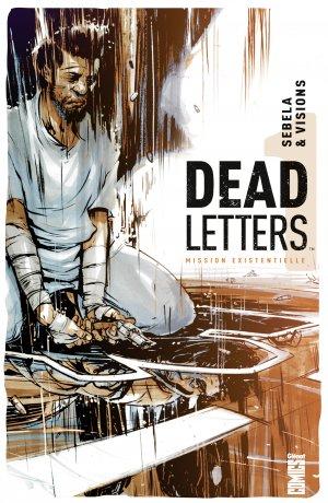 Dead letters 1 - Mission existentielle