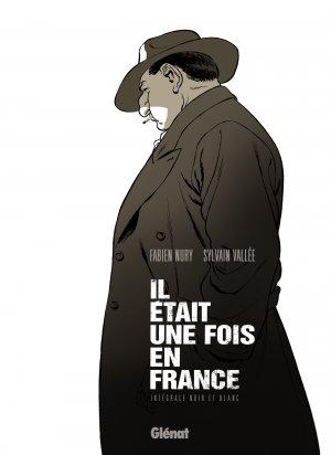 Il était une fois en France édition intégrale N/B