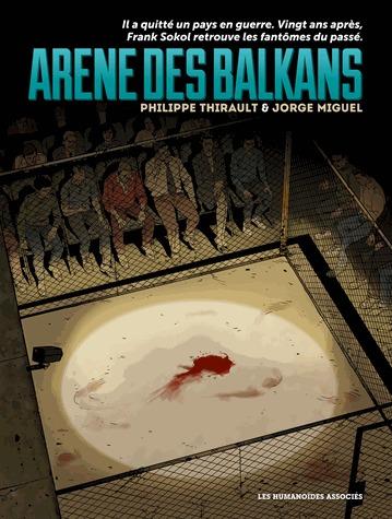 Arène des Balkans édition simple