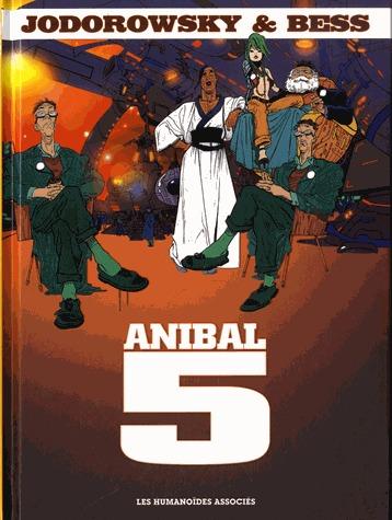 Anibal Cinq édition intégrale 40 ans