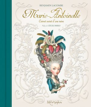 Marie-Antoinette - Carnet secret d'une reine édition simple 2015