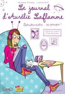 Le journal d'Aurélie Laflamme T.1