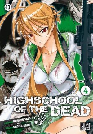Highschool of the Dead T.4