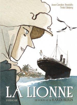 La Lionne - Un portrait de Karen Blixen T.1