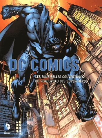 DC comics - Les plus belles couvertures du renouveau des super-héros édition TPB softcover (souple)