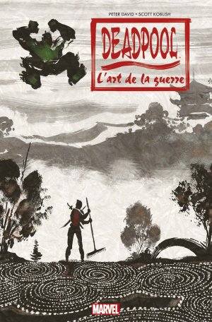 Deadpool - L'art de la guerre