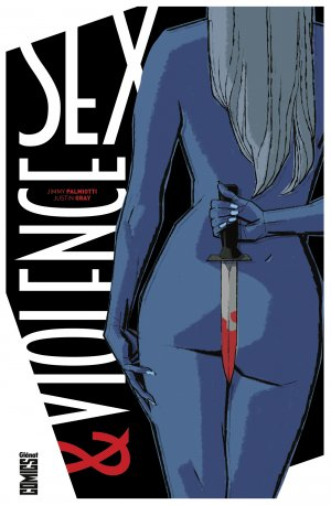 Sex and Violence édition TPB hardcover (cartonnée)
