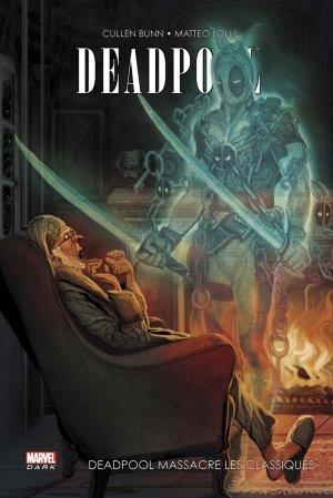Deadpool - Deadpool massacre les classiques édition TPB hardcover (cartonnée)