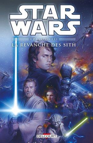 Star Wars 3 - Star Wars Épisode III. La Revanche des Sith - Réédition 2015