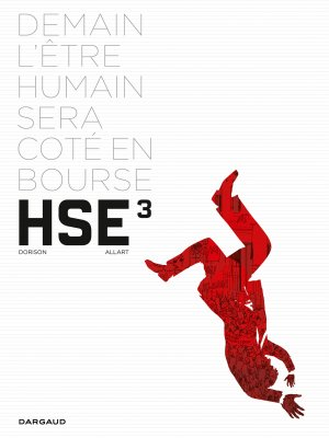 H.S.E - Human stock exchange T.3