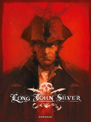 Long John Silver édition intégrale