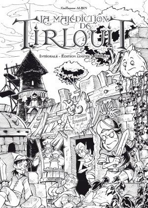 La Malédiction de Tirlouit édition Intégrale Prestige