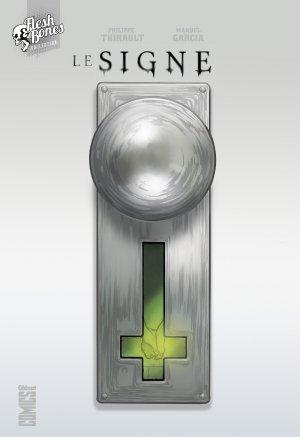 Le signe édition TPB hardcover (cartonnée)