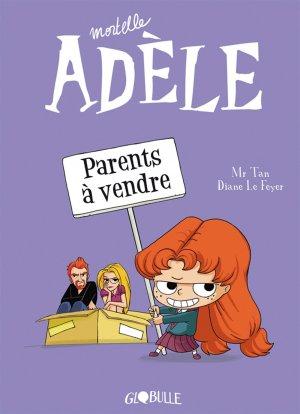 Mortelle Adèle 8 - Parents à vendre !