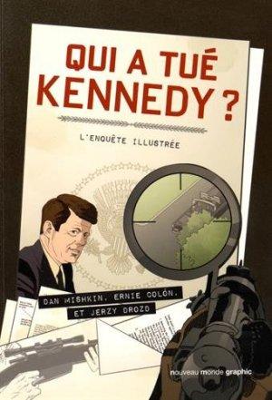 Qui a tué Kennedy ? - L'enquête illustrée édition TPB softcover (souple)
