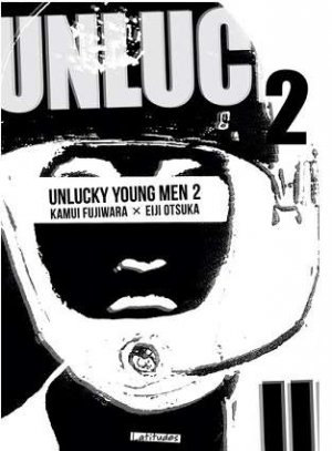 Unlucky Young Men T.2