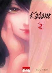 Kasane – La Voleuse de visage T.2