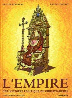 L'empire: Une histoire politique du Christianisme édition simple