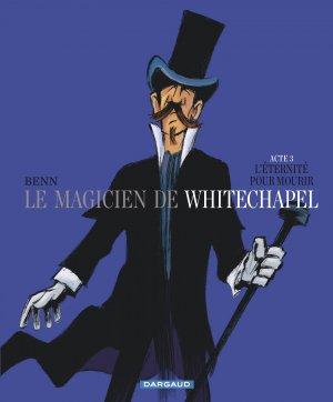 Le magicien de Whitechapel T.3