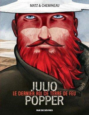 Julio Popper, le dernier roi de terre de feu édition Simple