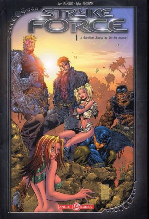 Strykeforce édition TPB hardcover (cartonnée)